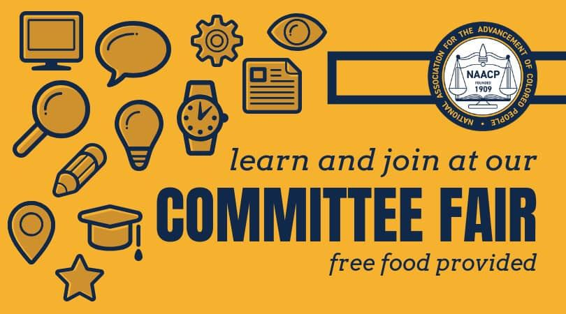Learn and join at our Committee Fair. Free food provided.